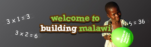 Welcome to Building Malawi